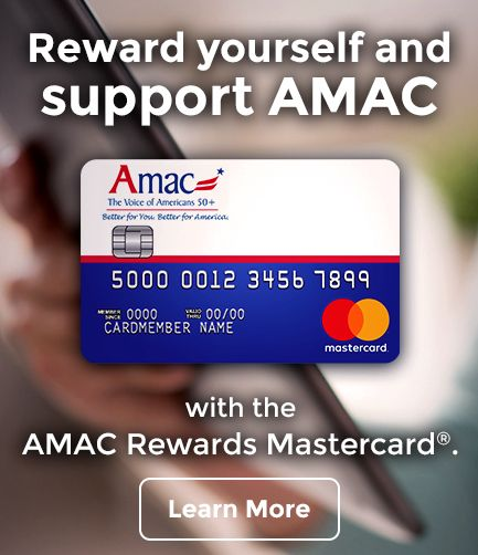 Reward yourself and support AMAC with he AMAC Rewards Mastercard.