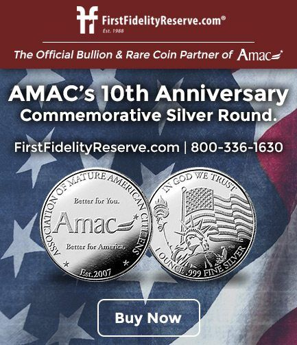 FirstFidelityReserve.com | The Official Bullion & Rare Coin Partner of AMAC. AMAC's 10th Anniverseary Commemorative Silver Round. FirstFidelityReserve.com | 800-336-1630. Buy Now.