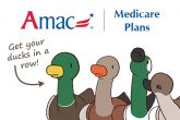 AMAC Can Help You Get Your Ducks in a Row for Medicare Open Enrollment