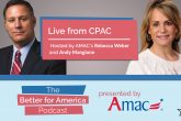Live from CPAC 2021 – Join AMAC's Rebecca Weber and Andy Mangione